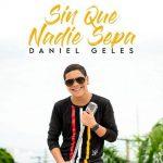 DANIEL-GELES-sin-que-nadie-sepa